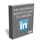 Insurance agent's guide to linkedin